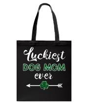 Luckiest Dog Mom Ever Tote Bag thumbnail