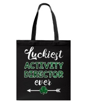 Luckiest Activity Director Tote Bag thumbnail