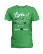 Luckiest Activity Director Ladies T-Shirt front