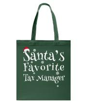 Santa's favorite Tax Manager Tote Bag thumbnail