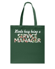 Kinda busy being a Service Manager Tote Bag thumbnail