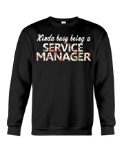 Kinda busy being a Service Manager Crewneck Sweatshirt thumbnail