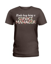 Kinda busy being a Service Manager Ladies T-Shirt thumbnail
