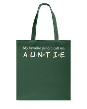 My favorite people call me auntie Tote Bag thumbnail