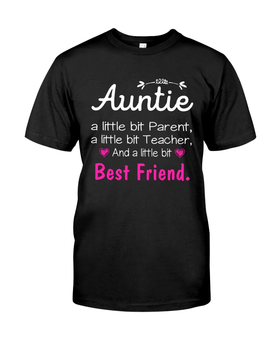Auntie and niece best friend ever Classic T-Shirt