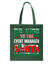 Be nice to the Event Manager Tote Bag thumbnail