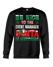 Be nice to the Event Manager Crewneck Sweatshirt thumbnail