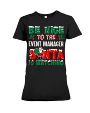 Be nice to the Event Manager Premium Fit Ladies Tee thumbnail