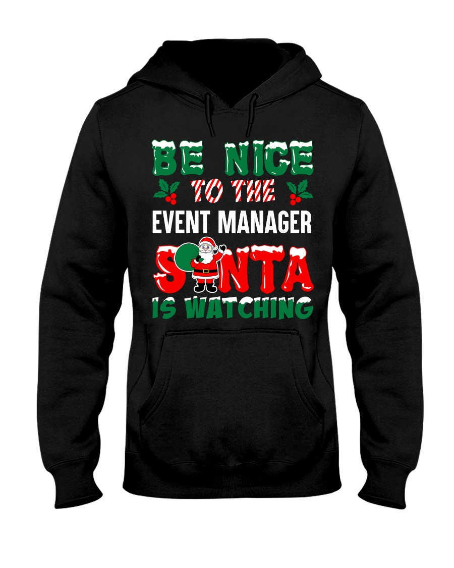 Be nice to the Event Manager Hooded Sweatshirt
