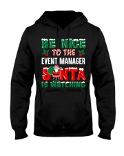 Be nice to the Event Manager Hooded Sweatshirt front