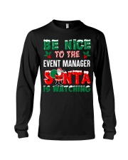 Be nice to the Event Manager Long Sleeve Tee thumbnail