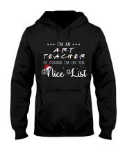 Art Teacher on nice list Hooded Sweatshirt front