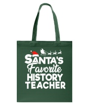 Santa's favorite History Teacher Tote Bag thumbnail
