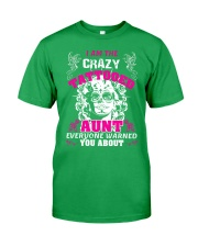 The crazy aunt loves tattoos Classic T-Shirt front