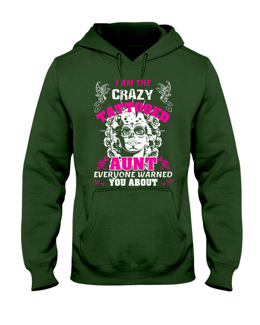The crazy aunt loves tattoos Hooded Sweatshirt
