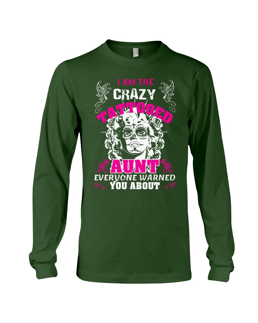 The crazy aunt loves tattoos Long Sleeve Tee