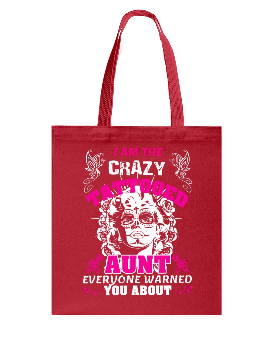 The crazy aunt loves tattoos Tote Bag