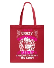 The crazy aunt loves tattoos Tote Bag front