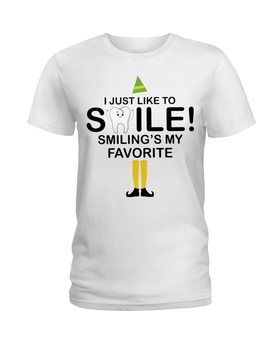 Smiling is my favorite Ladies T-Shirt
