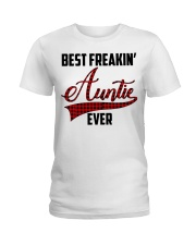Best freakin' Auntie ever Ladies T-Shirt thumbnail