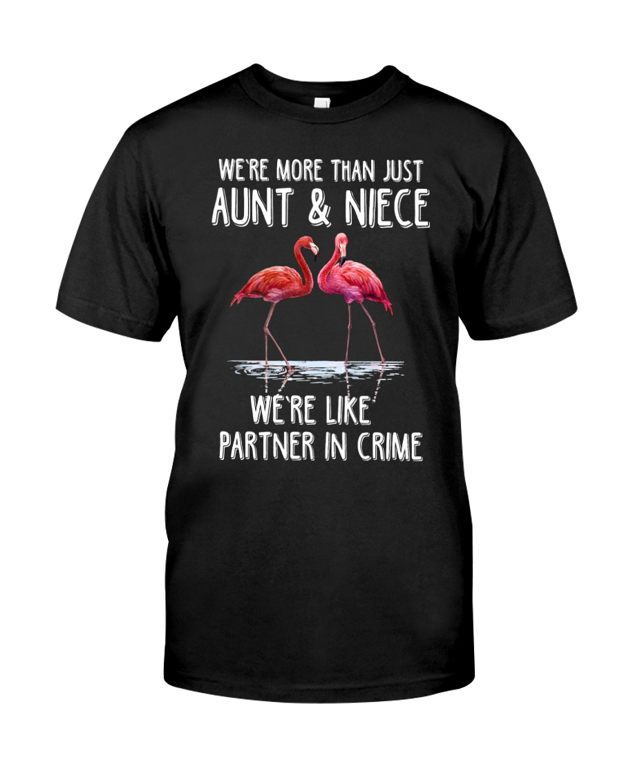 Aunt and Niece like partner in crime Classic T-Shirt