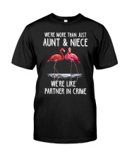 Aunt and Niece like partner in crime Classic T-Shirt front