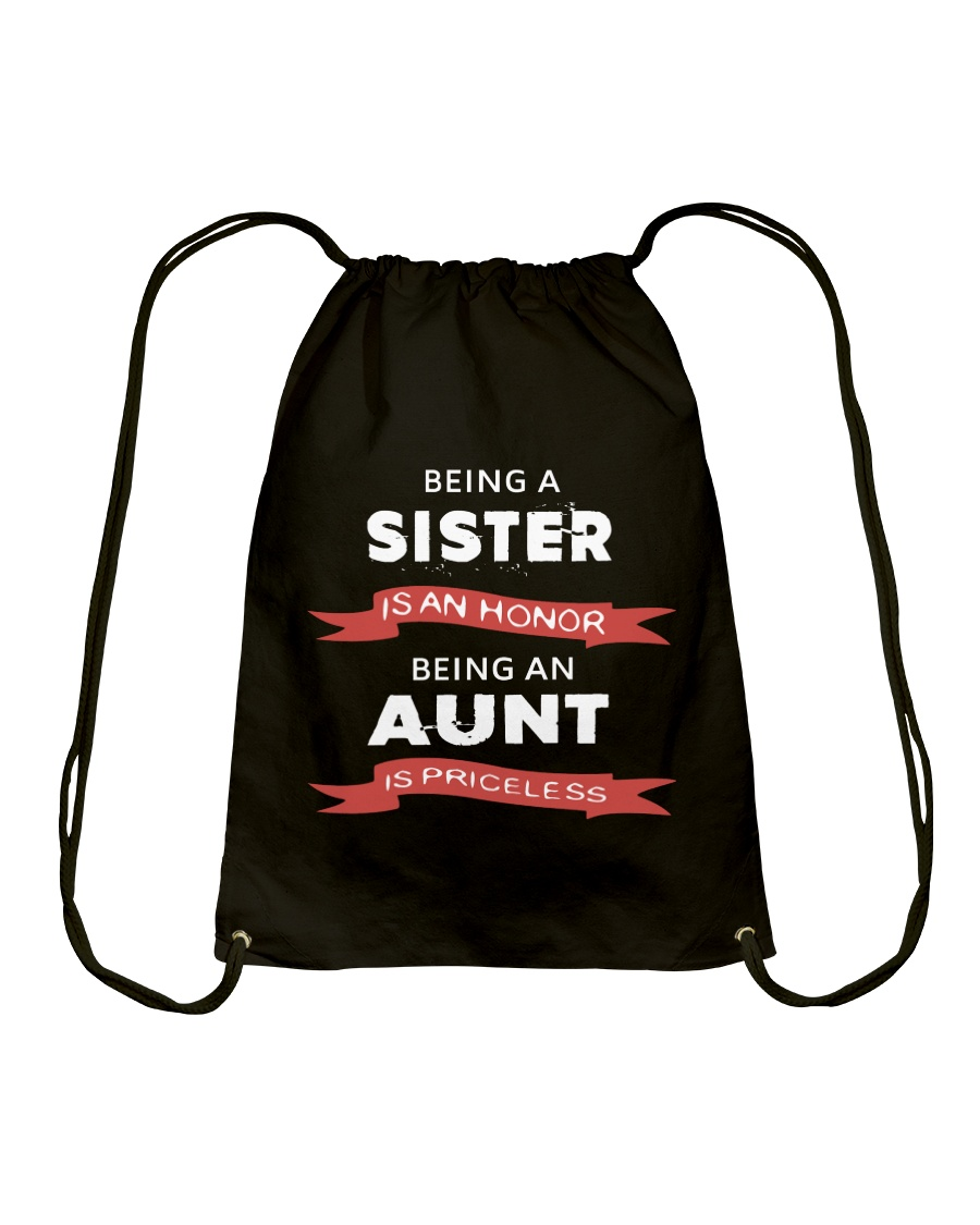 Honor sister being priceless aunt ever Drawstring Bag