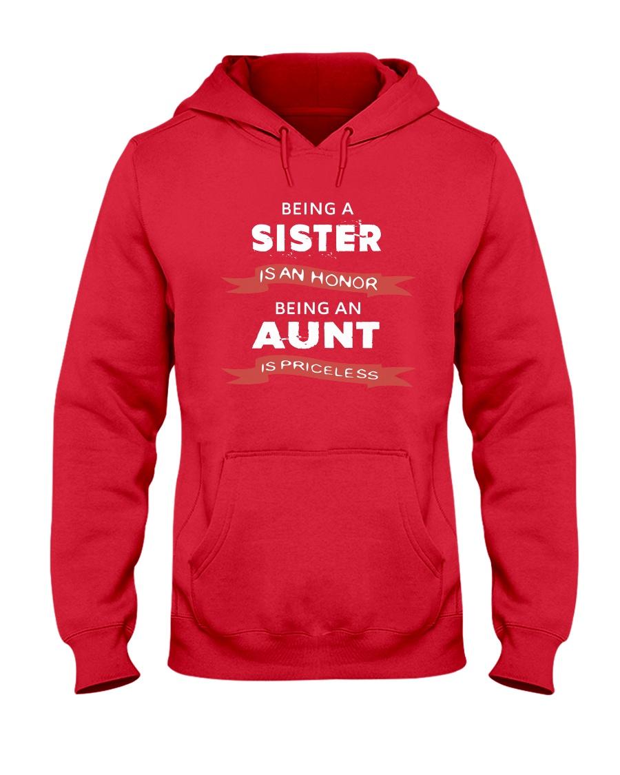 Honor sister being priceless aunt ever Hooded Sweatshirt