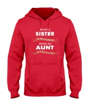 Honor sister being priceless aunt ever Hooded Sweatshirt front