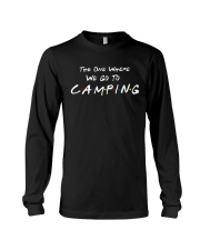 The one where we go to camping Long Sleeve Tee thumbnail
