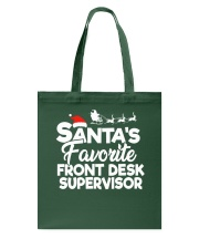 Santa's favorite Front Desk Supervisor Tote Bag thumbnail