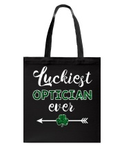 Luckiest Optician Ever Tote Bag thumbnail