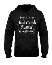 Be nice to the Head Coach Hooded Sweatshirt front