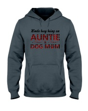 Kinda busy being an Auntie and Dog Mom Hooded Sweatshirt thumbnail