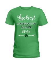 Luckiest Kindergarten Teacher Ever Ladies T-Shirt front