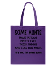 Aunt tattoos pretty eyes thick thigh cuss too much Tote Bag thumbnail