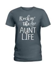 Rockin' the aunt life Ladies T-Shirt tile