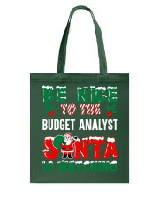 Be nice to the Budget Analyst Tote Bag thumbnail