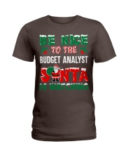 Be nice to the Budget Analyst Ladies T-Shirt thumbnail