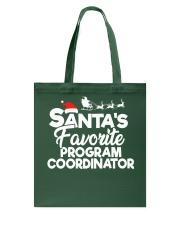Santa's favorite Program Coordinator Tote Bag thumbnail