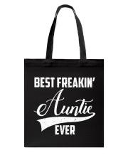 Best freakin' auntie ever Tote Bag thumbnail