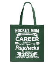 Hockey Mom - Support son's addition Tote Bag thumbnail