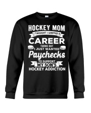 Hockey Mom - Support son's addition Crewneck Sweatshirt thumbnail