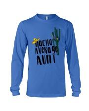 Nacho Average Aunt Long Sleeve Tee thumbnail