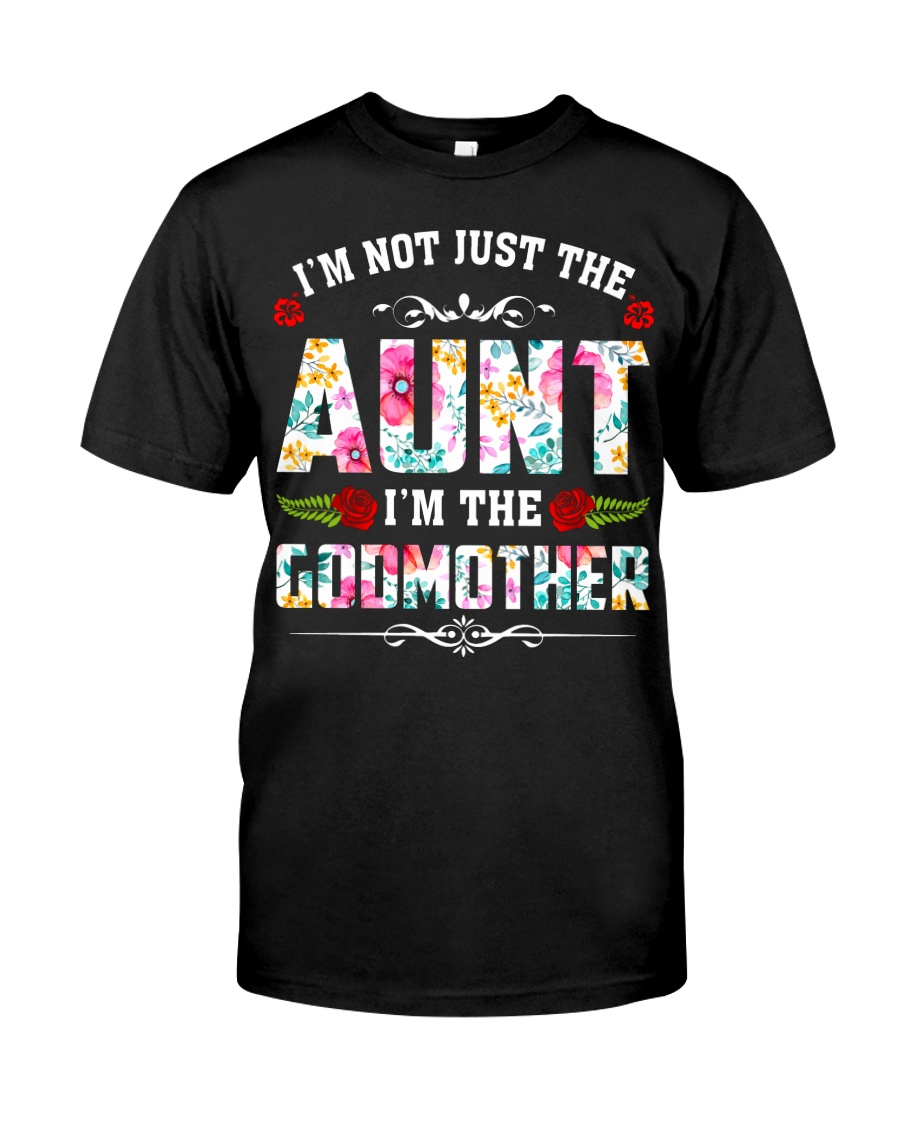 Aunt and Godmother Classic T-Shirt