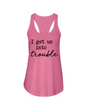 I get us into trouble Ladies Flowy Tank thumbnail