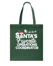 Santa's favorite Operations Coordinator Tote Bag thumbnail