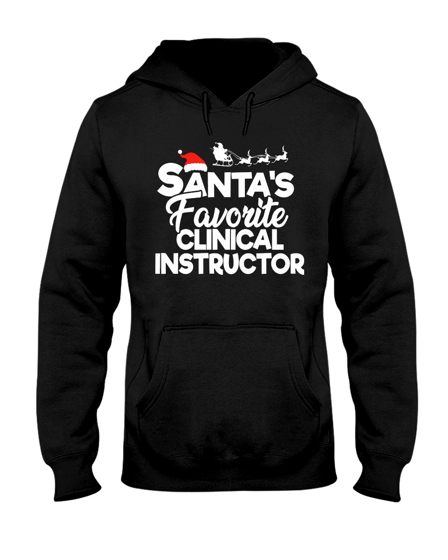 Santa's favorite Clinical Instructor Hooded Sweatshirt