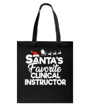 Santa's favorite Clinical Instructor Tote Bag thumbnail