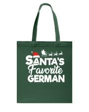 Santa's favorite German Tote Bag thumbnail